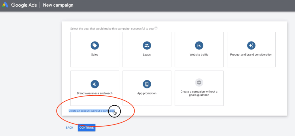 Creating a google ads account without setting up new campaign